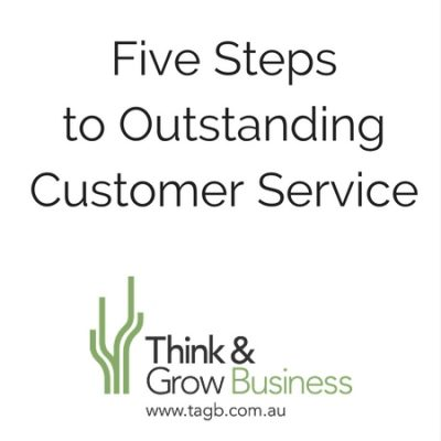 Five Steps to Outstanding Customer Service