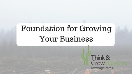 Foundation for Growing Your Business