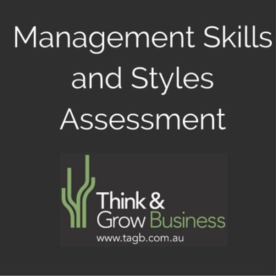 Management Skills and Style Assessment