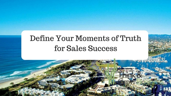 Moments of Truth for Sales Success
