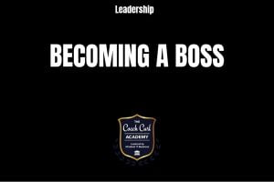 Becoming a Boss
