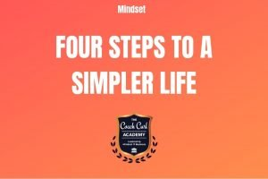 Four Steps to a Simpler Life