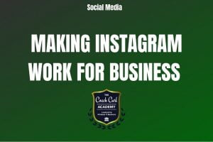Making Instagram Work for Business