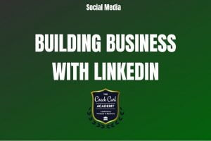 Building Business with Linkedin