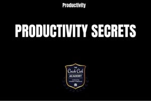 Productivity Secrets