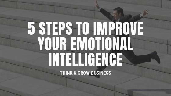 5 steps to improve emotional intelligence