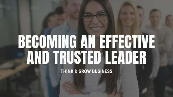 become a trusted leader
