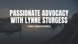 Lynne Sturgess passionate advocacy