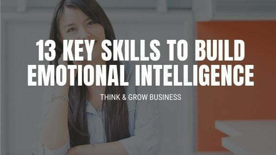 13 Key Skills to Build Emotional Intelligence